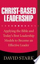 Christ Based Leadership