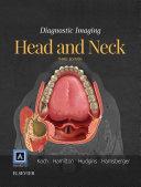 Diagnostic Imaging: Head and Neck E-Book