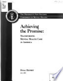Achieving the Promise