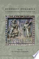Buddhist Dynamics In Premodern And Early Modern Southeast Asia Book PDF
