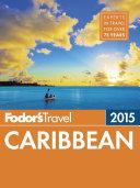 Fodor s Caribbean 2015