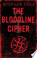 The Bloodline Cipher