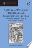 Catholic and Protestant Translations of the Imitatio Christi, 1425–1650