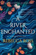 A River Enchanted