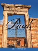 Paul, the Passionate Scholar - Seite xiii