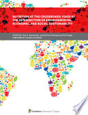 Nutrition at the Crossroads: Food at the Intersection of Environmental, Economic, and Social Sustainability