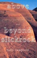 Pdf Above and Beyond Slickrock