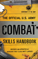 The Official U S  Army Combat Skills Handbook