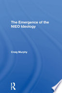 The Emergence Of The Nieo Ideology