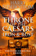 Pdf Iron and Rust (Throne of the Caesars, Book 1)