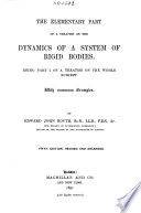The Elementary Part of a Treatise on the Dynamics of a System of Rigid Bodies