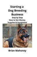 Starting a Dog Breeding Business