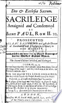 Deo Et Ecclesi Sacrum Sacriledge Arraigned By Saint Paul And Prosecuted In A Treatise By Isaac Basire