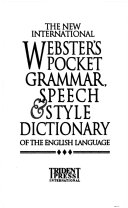 The New International Webster s Pocket Reference Library  The new international Webster s pocket grammar of the English language