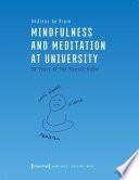 Mindfulness and Meditation at University