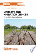 Mobility And Migration Choices
