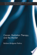 Cancer  Radiation Therapy  and the Market Book