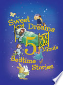 Sweet Dreams 5-Minute Bedtime Stories