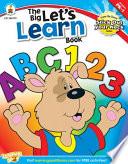 Big LetÕs Learn Book, Grades PK - 1