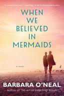 When We Believed in Mermaids image