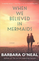 When We Believed in Mermaids