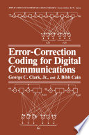 Error Correction Coding for Digital Communications