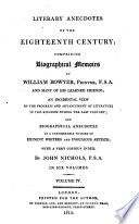 Literary Anecdotes of the Eighteenth Century  Essays and illustrations  including  On the first printed polyglotts  Of public news and weekly papers  History of the origin of pamphlets