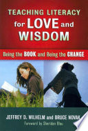 Teaching Literacy for Love and Wisdom Book