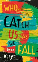 Who Will Catch Us As We Fall [Pdf/ePub] eBook