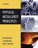 Cover of Physical Metallurgy Principles