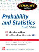 Schaum s Outline of Probability and Statistics  4th Edition
