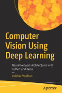 Computer Vision Using Deep Learning