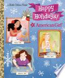 Happy Holidays   American Girl