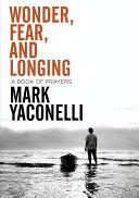 Wonder, Fear, and Longing, eBook ebook