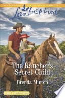 The Rancher's Secret Child Pdf/ePub eBook