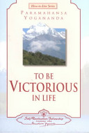 To Be Victorious in Life
