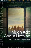 Much Ado About Nothing  Arden Performance Editions