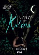 La Chute de Kalona : inédit Maison de la Nuit