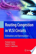 Routing Congestion in VLSI Circuits