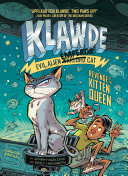 Klawde: Evil Alien Warlord Cat: Revenge of the Kitten Queen #6 Pdf/ePub eBook