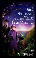 Mrs. Perivale and the Blue Fire Crystal ebook