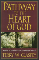 Pathway To The Heart Of God