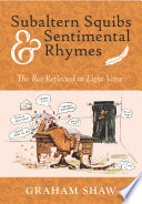 Subaltern Squibs and Sentimental Rhymes  the Raj Reflected in Light Verse Book