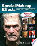 Special Make up Effects for Stage   Screen