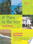 A Place in the Sun  : Ultimate Escapes
