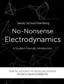 No Nonsense Electrodynamics