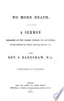 No more Death. A sermon [on Luke XX. 36], etc by Samuel EARNSHAW PDF