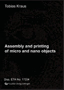 Assembly and Printing of Micro and Nano Objects