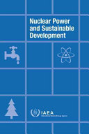 Nuclear Power and Sustainable Development Book