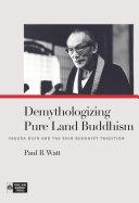 Demythologizing Pure Land Buddhism